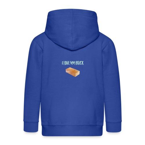 I love my brick - Kids' Premium Zip Hoodie