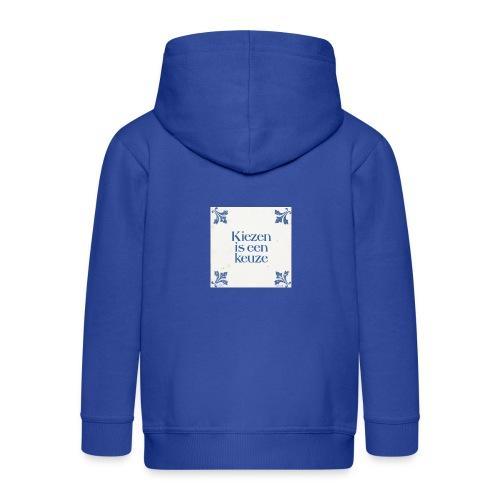 Herenshirt: kiezen is een keuze - Kinderen Premium jas met capuchon