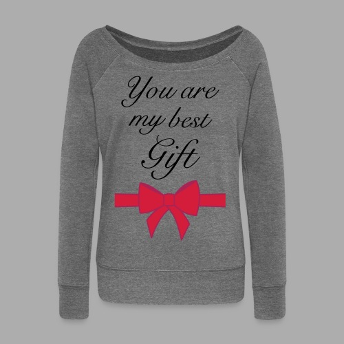 you are my best gift - Women's Boat Neck Long Sleeve Top