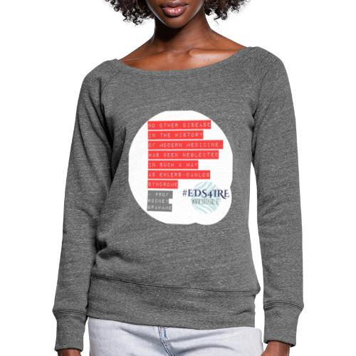 Rodney Grahame Quote #EDS4IRE - Women's Boat Neck Long Sleeve Top