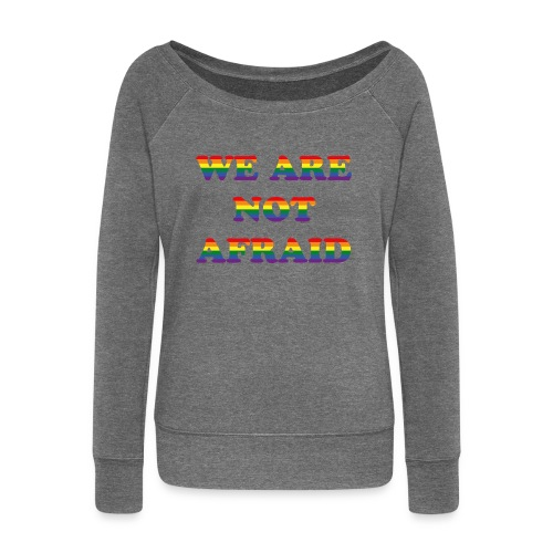 We are not afraid - Women's Boat Neck Long Sleeve Top