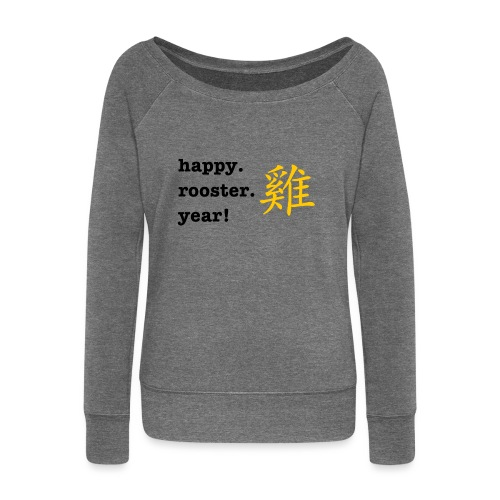 happy rooster year - Women's Boat Neck Long Sleeve Top