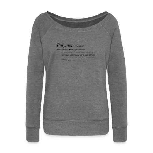 Polymer definition. - Women's Boat Neck Long Sleeve Top