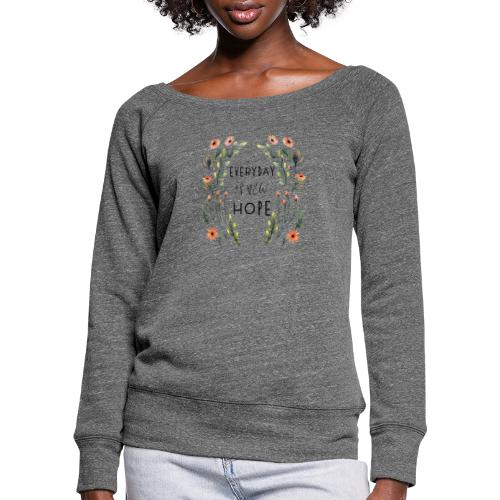 EVERY DAY NEW HOPE - Women's Boat Neck Long Sleeve Top