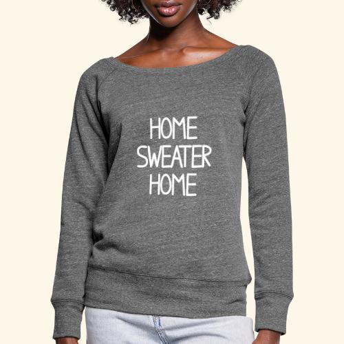 Home sweater Home - Women's Boat Neck Long Sleeve Top