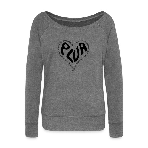 PLUR Peace Love Unity & Respect ravers mantra in a - Women's Boat Neck Long Sleeve Top