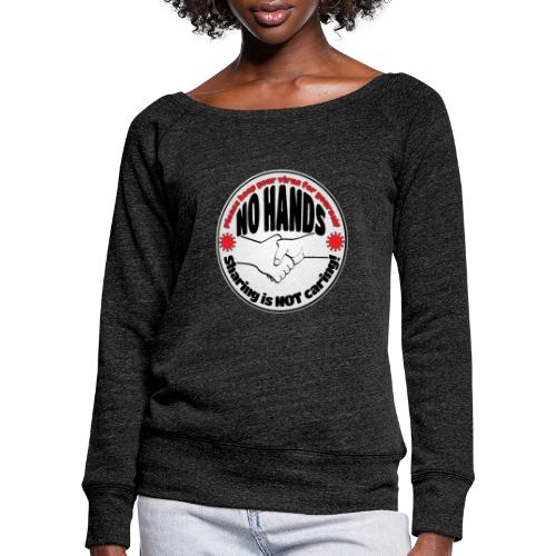 Virus - Sharing is NOT caring! - Women's Boat Neck Long Sleeve Top