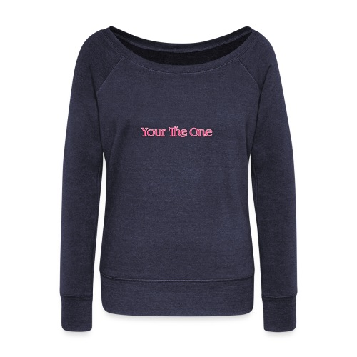 Your The One - Women's Boat Neck Long Sleeve Top