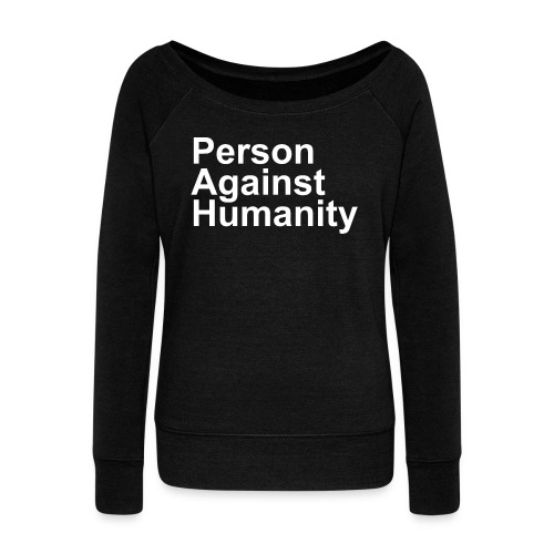 PERSON AGAINST HUMANITY BLACK - Women's Boat Neck Long Sleeve Top