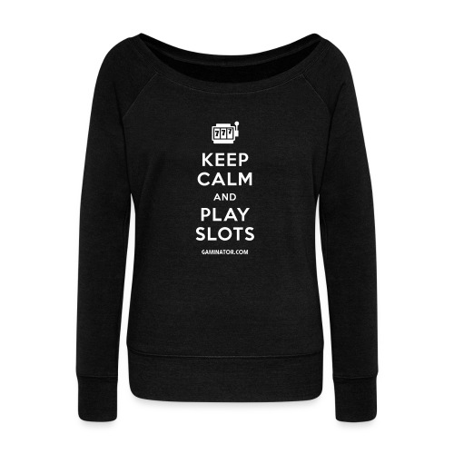 Keep Calm and Play Slots - Women's Boat Neck Long Sleeve Top