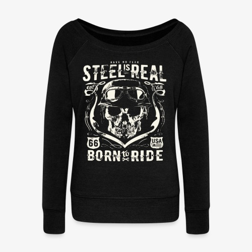 Have No Fear Is Real Born To Ride est 68 - Women's Boat Neck Long Sleeve Top