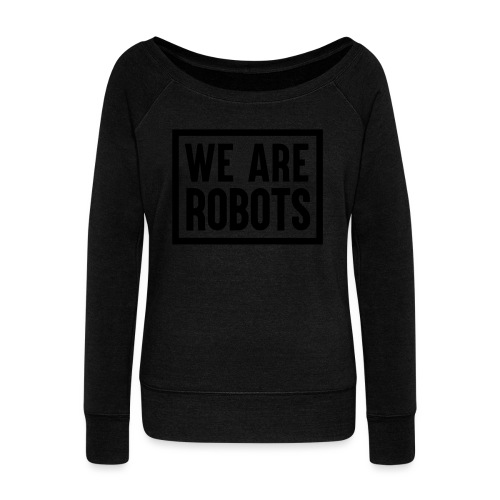 We Are Robots Premium Tote Bag - Women's Boat Neck Long Sleeve Top