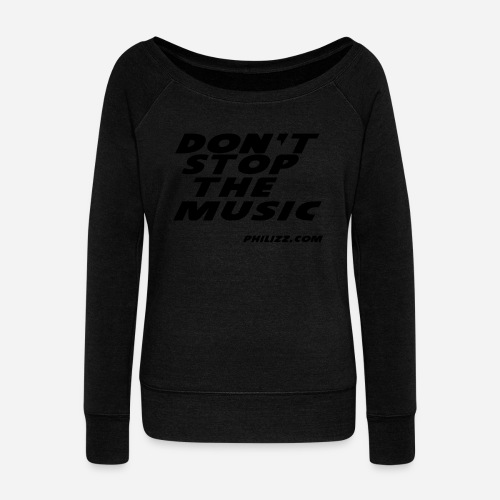 dontstopthemusic - Women's Boat Neck Long Sleeve Top