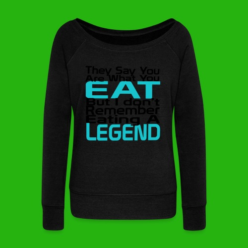 You Are What You Eat Shirt - Women's Boat Neck Long Sleeve Top