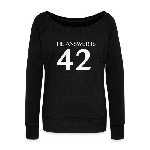 The Answer is 42 White - Women's Boat Neck Long Sleeve Top