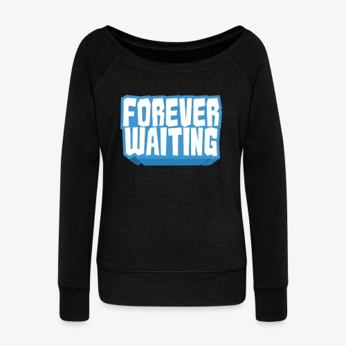 Forever Waiting - Women's Boat Neck Long Sleeve Top