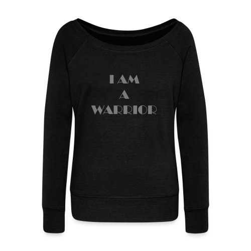 I am a warrior - Women's Boat Neck Long Sleeve Top