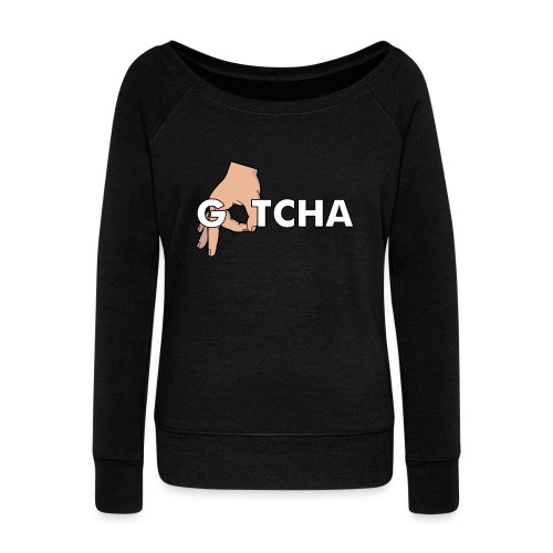 Gotcha Made You Look Funny Finger Circle Hand Game - Women's Boat Neck Long Sleeve Top