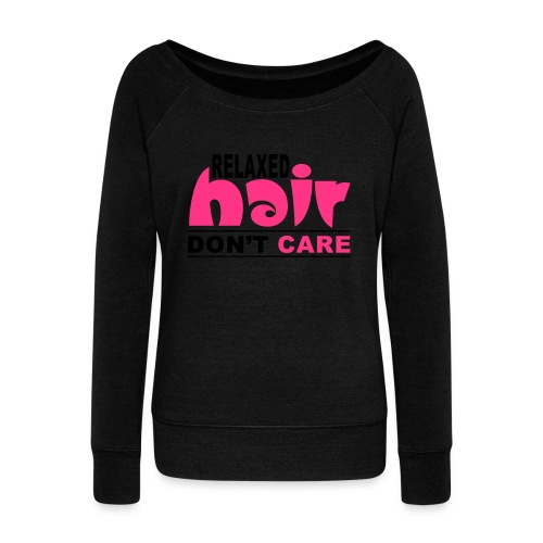 Relaxed Hair Don't Care - Women's Boat Neck Long Sleeve Top