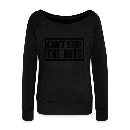 Can't Stop The Bots Premium Tote Bag - Women's Boat Neck Long Sleeve Top