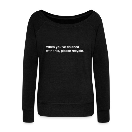 Please Recycle - Women's Boat Neck Long Sleeve Top