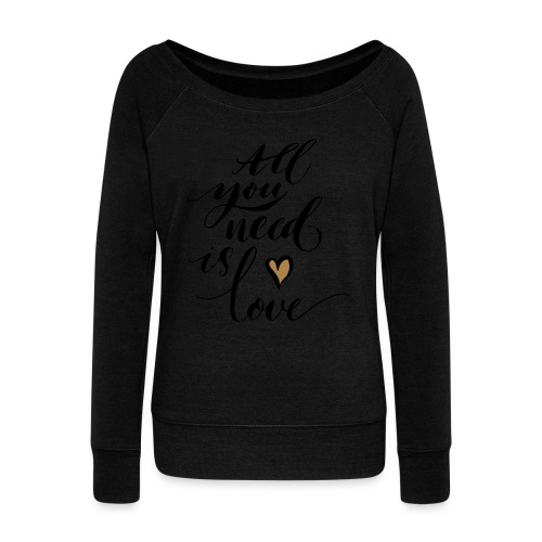 all you need is love - Valentine's Day - Women's Boat Neck Long Sleeve Top