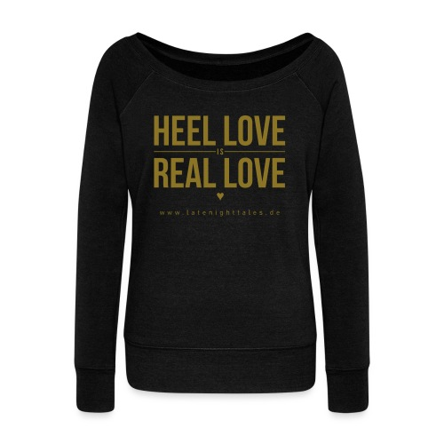 Heel Love is Real Love <3 - GOLD - Frauen Pullover mit U-Boot-Ausschnitt von Bella