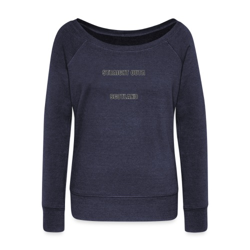 Straight Outa Scotland! Limited Edition! - Women's Boat Neck Long Sleeve Top