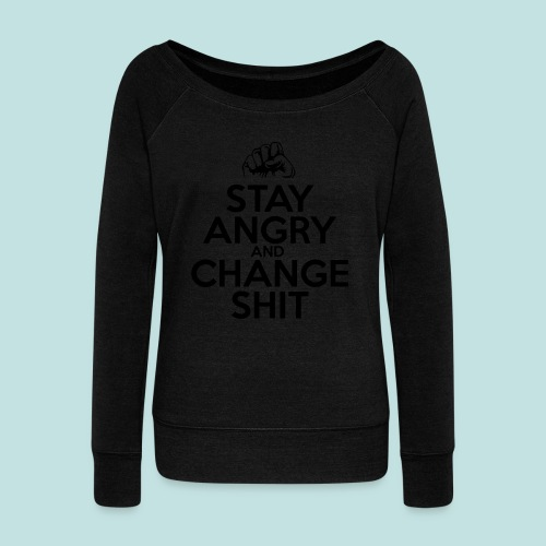 Stay Angry - Women's Boat Neck Long Sleeve Top