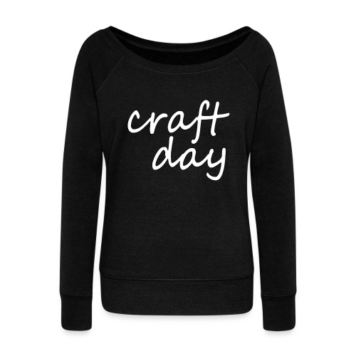 craft day - Women's Boat Neck Long Sleeve Top