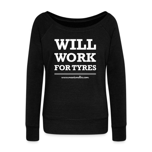 Will Work For Tyres v2 - Women's Boat Neck Long Sleeve Top