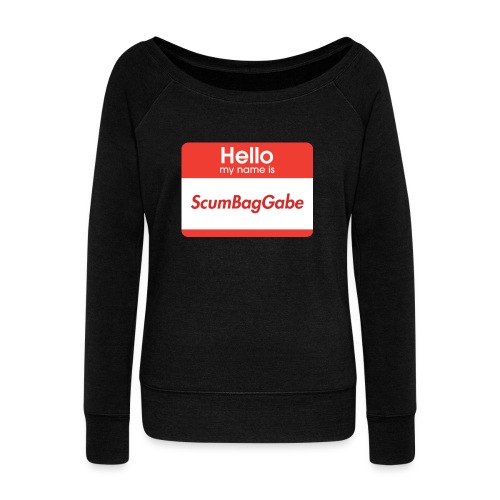 Hello My Name Is ScumBagGabe - Women's Boat Neck Long Sleeve Top