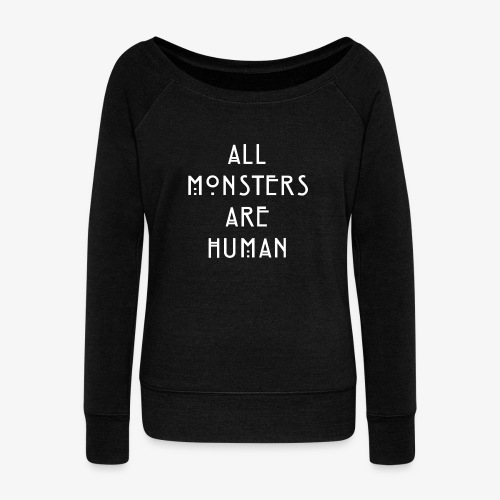 All Monsters Are Human - Pull Femme col bateau de Bella