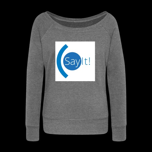 Sayit! - Women's Boat Neck Long Sleeve Top