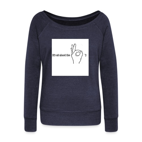 All about the - Women's Boat Neck Long Sleeve Top