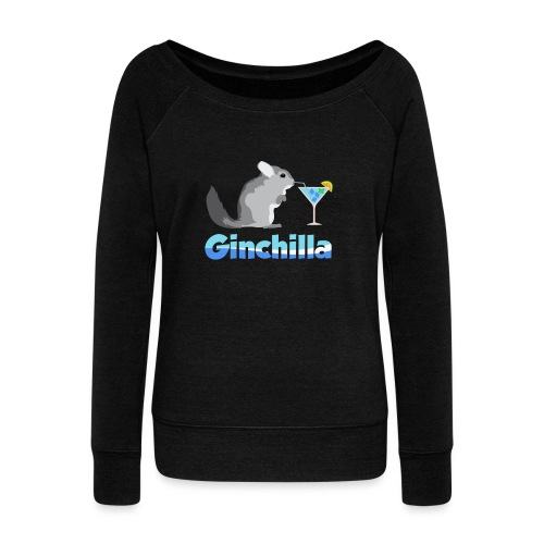 Gin chilla - Funny gift idea - Women's Boat Neck Long Sleeve Top