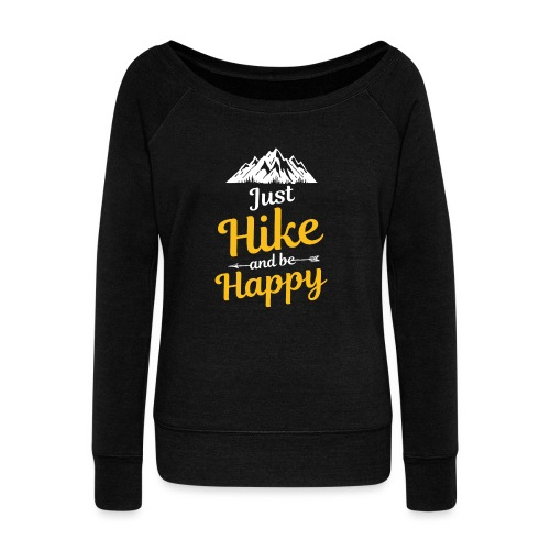 Just Hike And Be Happy Nature-Design für Hiking - Frauen Pullover mit U-Boot-Ausschnitt von Bella