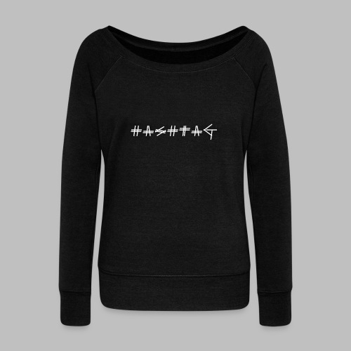 Hashtag - Women's Boat Neck Long Sleeve Top