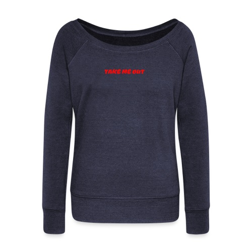 Take me out - Women's Boat Neck Long Sleeve Top
