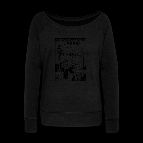 A Brew from the Fridge v2 - Women's Boat Neck Long Sleeve Top