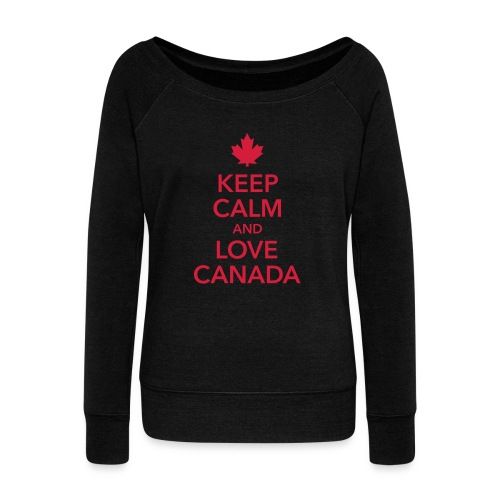 keep calm and love Canada Maple Leaf Kanada - Women's Boat Neck Long Sleeve Top
