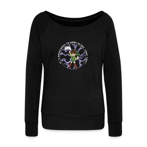 Dangerous To Game Alone - Women's Boat Neck Long Sleeve Top