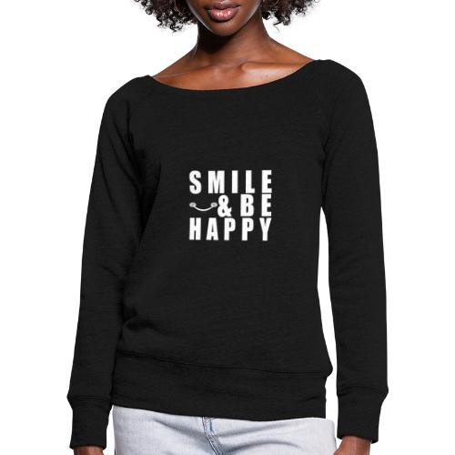 SMILE AND BE HAPPY - Women's Boat Neck Long Sleeve Top