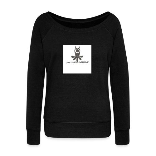 Dont mess whith me logo - Women's Boat Neck Long Sleeve Top