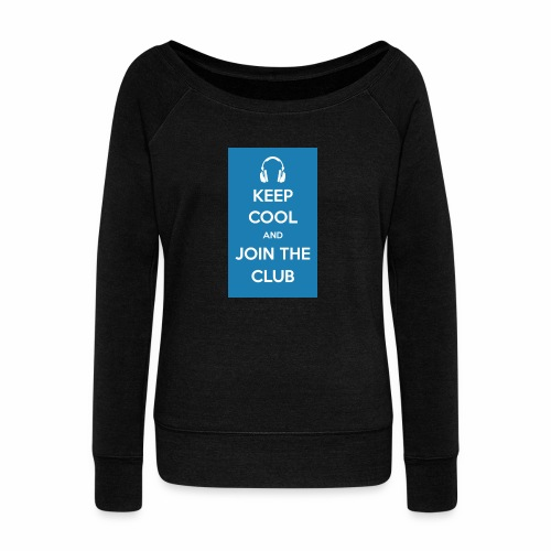 Join the club - Women's Boat Neck Long Sleeve Top