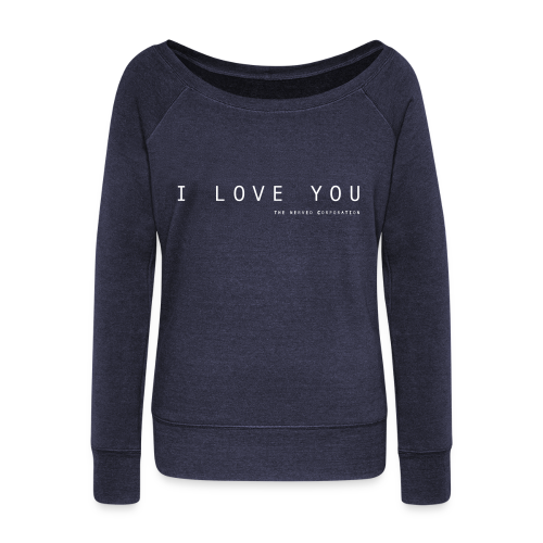 I Love You by The Nerved Corporation - Women's Boat Neck Long Sleeve Top