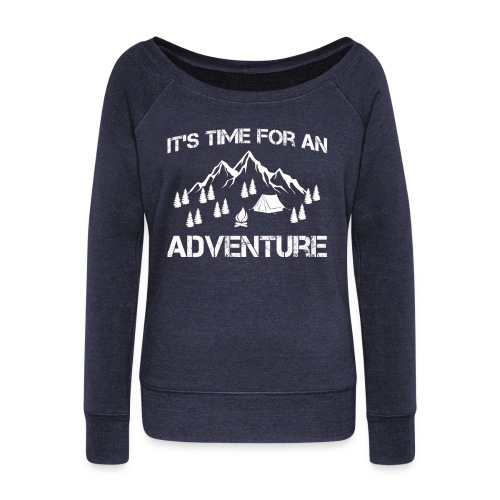 It's time for an adventure - Women's Boat Neck Long Sleeve Top