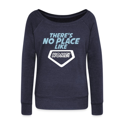 There´s no place like home - Women's Boat Neck Long Sleeve Top