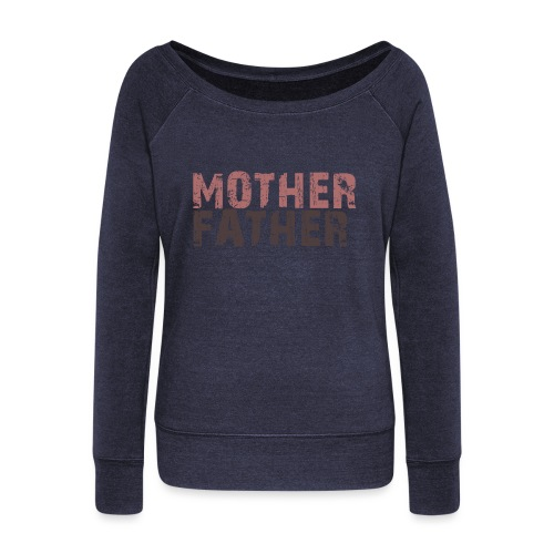 MOTHER FATHER - Women's Boat Neck Long Sleeve Top
