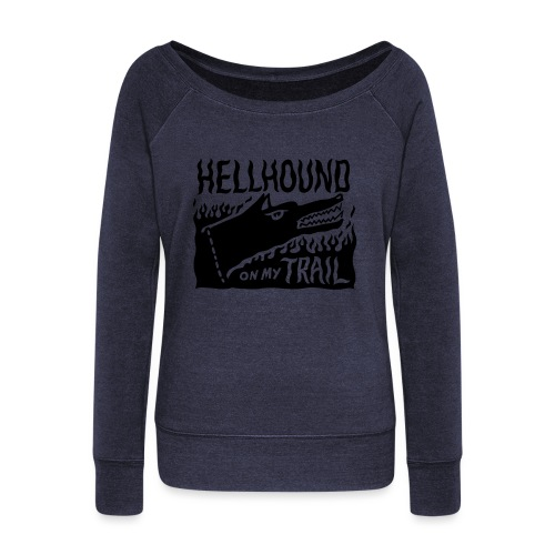 Hellhound on my trail - Women's Boat Neck Long Sleeve Top